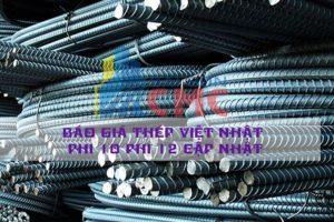 Đại Lý sài Gòn CMC chúng tôi cung cấp Bảng báo Giá Thép Việt Nhật